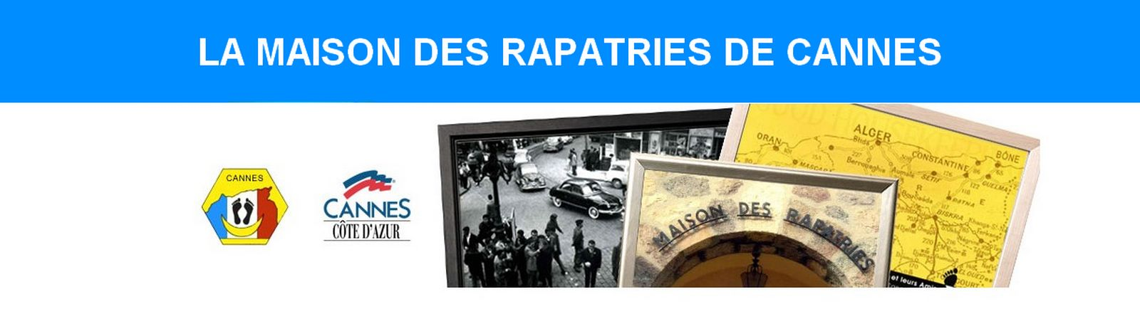 La maison des Rapatries de Cannes